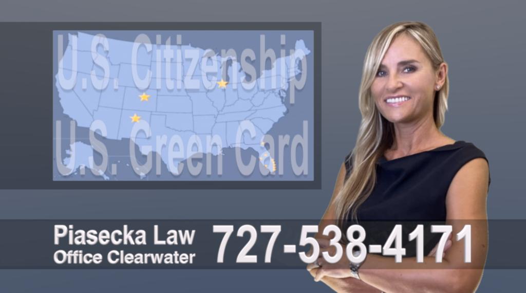 Clearwater, Florida, Immigration, Lawyer, Attorney, Citizeship, Green Card, Zielona Karta, Obywatelstwo, Prawnik, Adwokat, Imigracyjny, Prawo Imigracyjne, Polskojęzyczny, Floria, USA, Colorado, New Mexico, Illinois 11