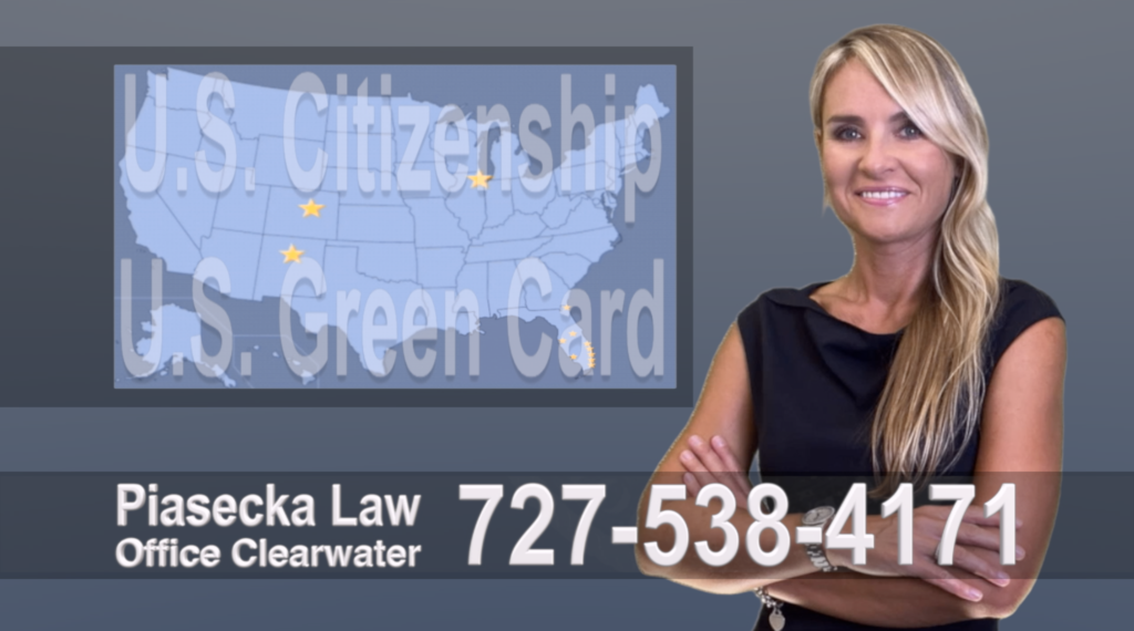 Clearwater, Immigration, Lawyer, Attorney, Citizeship, Green Card, Zielona Karta, Obywatelstwo, Prawnik, Adwokat, Imigracyjny, Prawo Imigracyjne, Polskojęzyczny, Floria, USA, Colorado, New Mexico, Illinois 18