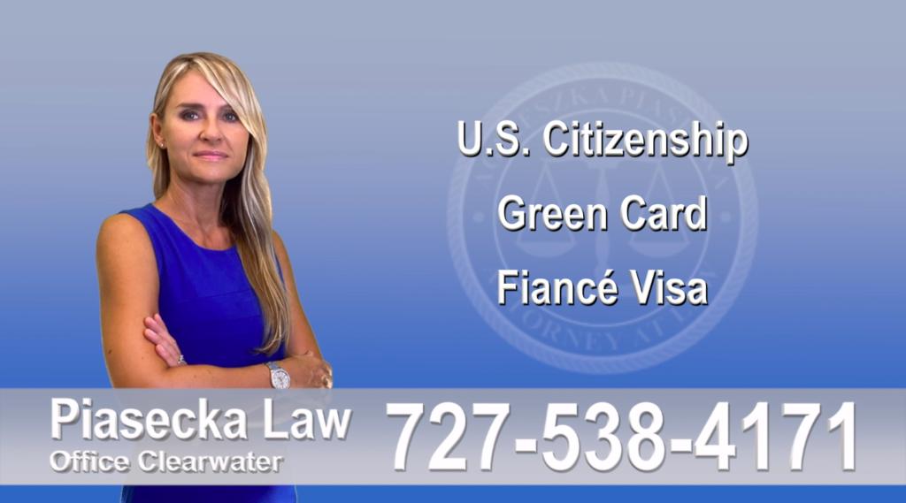 Immigration Lawyer Clearwater Florida U.S. Citizenship, Green Card, Fiancé Visa, Florida, Attorney, Lawyer, Agnieszka Piasecka, Aga Piasecka, Piasecka, 1