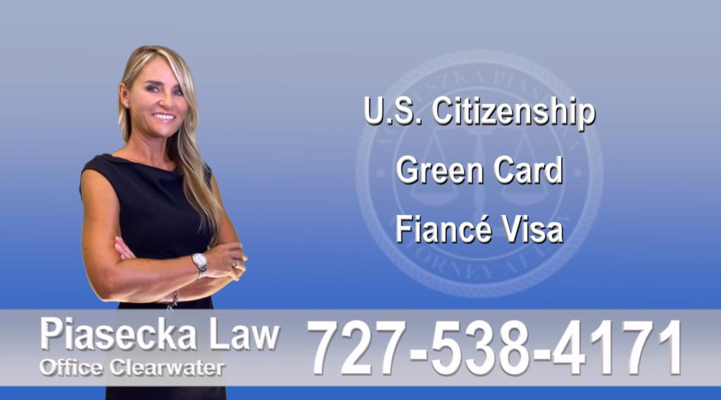 Immigration Lawyer Clearwater Florida U.S. Citizenship, Green Card, Fiancé Visa, Florida, Attorney, Lawyer, Agnieszka Piasecka, Aga Piasecka, Piasecka, 8